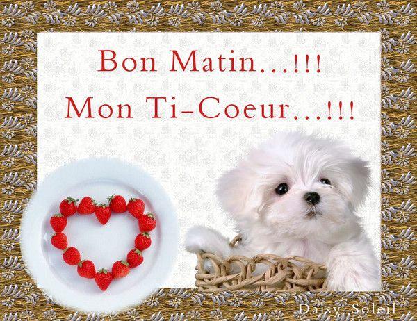Bon Matin:Mon Ti-Coeur